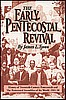 Early Pentecostal Revival, The